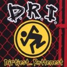 D.R.I. Dirtiest... Rottenest album cover