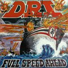 D.R.I. Full Speed Ahead Album Cover