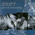 DRIFT Stalkin' Like Killers album cover