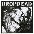 DROPDEAD Dropdead / Rupture album cover