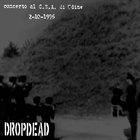 DROPDEAD Live 10​/​2​/​96 C​.​S​.​A. Udine Italy album cover
