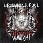 DROWNING POOL Hellelujah album cover