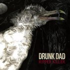 DRUNK DAD Ripper Killer album cover