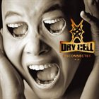 DRY CELL Disconnected album cover