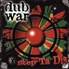 DUB WAR Step Ta Dis album cover