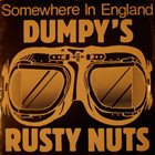 DUMPY'S RUSTY NUTS Somewhere In England album cover