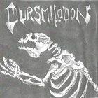 DURSMILODON Dursmilodon album cover