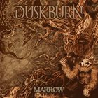 DUSKBURN Marrow album cover