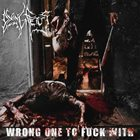 DYING FETUS Wrong One to Fuck With Album Cover