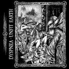 DYSPNEA Dyspnea / Unfit Earth album cover