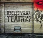 DZELZS VILKS Dzelzs vilka teatris album cover