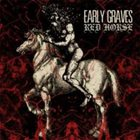 EARLY GRAVES Red Horse album cover