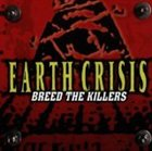 EARTH CRISIS Breed the Killers album cover