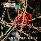 EARTHFALL Hope Dies Last album cover