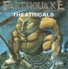 EARTHQUAKE Theatricals album cover