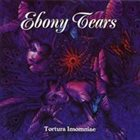 EBONY TEARS Tortura Insomniae album cover