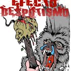 EFECTO DESPOTISMO Demo 2012 album cover