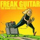 MATTIAS IA EKLUNDH Freak Guitar: The Road Less Traveled album cover