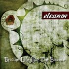 ELEANOR (JPN) Breathe Life into the Essence album cover