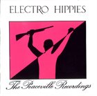ELECTRO HIPPIES The Peaceville Recordings album cover