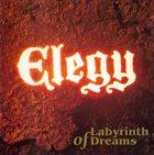 ELEGY Labyrinth of Dreams album cover