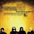 ELEMENT EIGHTY Element Eighty album cover
