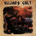 ELIJAH'S CULT Elijah's Cult album cover