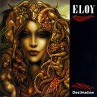 ELOY Destination album cover
