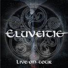 ELUVEITIE Live On Tour album cover