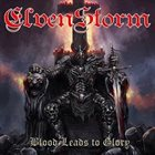 ELVENSTORM Blood Leads To Glory album cover