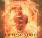 THE ELYSIAN FIELDS Suffering G.O.D. Almighty album cover