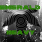 EMERALD HEAVY Emerald Heavy album cover