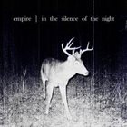 EMPIRE (NC) In The Silence Of The Night album cover