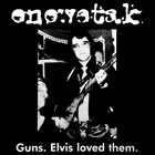 ENEWETAK Guns. Elvis Loved Them. album cover