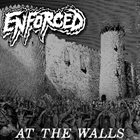 ENFORCED At The Walls album cover