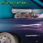 ENGINE Superholic album cover