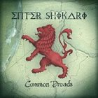 ENTER SHIKARI Common Dreads Album Cover