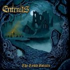 ENTRAILS The Tomb Awaits album cover