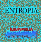 ENTROPIA Kaupungilla album cover