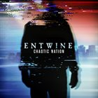 ENTWINE Chaotic Nation album cover