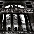 EPITAPH Crawling Out Of The Crypt album cover