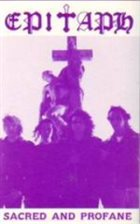 EPITAPH Sacred And Profane album cover
