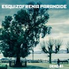 ESQUIZOFRENIA PARANOIDE Demo 01 album cover