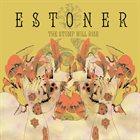 ESTONER The Stump Will Rise album cover