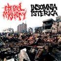 ETERNAL MYSTERY Eternal Mystery / Insomnia Isterica album cover