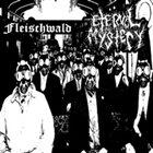 ETERNAL MYSTERY Fleischwald / Eternal Mystery album cover