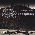 ETERNAL MYSTERY The Right Wing Conspiracy / Eternal Mystery album cover