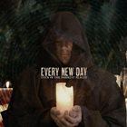 EVERY NEW DAY Even In The Darkest Places album cover