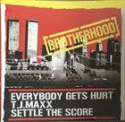 EVERYBODY GETS HURT Brotherhood album cover