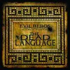 EVIL BEBOS The Dead Language album cover